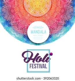 Watercolor mandala, Holi greeting card. Decor for your design, lace ornament in form of round pattern in oriental style.