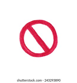 Watercolor restriction sign on the white background, aquarelle pencil.  Vector illustration. Hand-drawn decorative element useful for stands, posters, design.