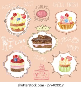 Watercolor set of sweet cakes,cupcakes  in labels, stickers, badges. Vintage cute card,poster,logo  with doodle decor and lettering.Hand painted Vector illustration.For cafe,  birthday,wedding,holiday