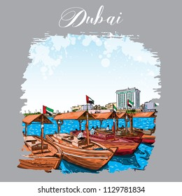 Watercolor splash Old traditional boats on the Bay Creek in Dubai, United Arab Emirates, UAE. Hand drawn sketch. Piers of traditional water taxi in Deira area. Famous tourist destination. Vector.