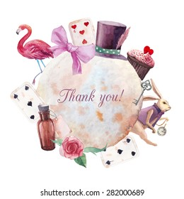 Watercolor wonderland Thank you card. Hand drawn vintage label with white rabbit, playing cards, silver key, cylinder hat, cupcake, bottle, rose, ribbon and flamingo. Vector fairy tale design