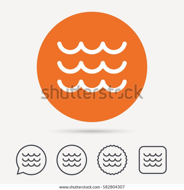Wave icon. Water stream symbol. Circle, speech bubble and star buttons. Flat web icons. Vector