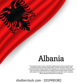 waving flag of Albania on white background. Template for independence day. vector illustration