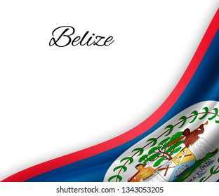 waving flag of Belize on white background. Template for independence day. vector illustration