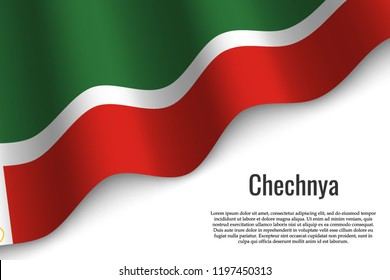 waving flag of Chechnya is a region of Russia on transparent background. Template for banner or poster. vector illustration