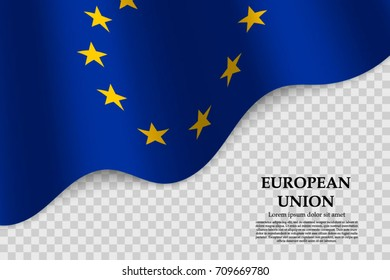 waving flag of European Union on transparent background. Template for independence day. vector illustration