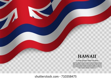 waving flag of Hawaii is a state of USA on transparent background. Template for banner or poster. vector illustration
