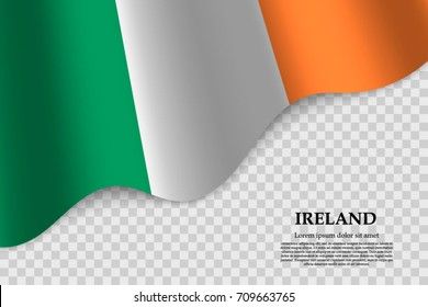 waving flag of Ireland on transparent background. Template for independence day. vector illustration