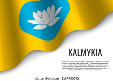 waving flag of Kalmykia is a region of Russia on transparent background. Template for banner or poster. vector illustration