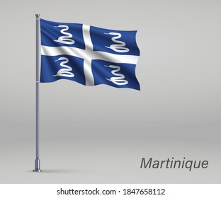 Waving flag of Martinique - region of France on flagpole. Template for independence day