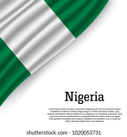 waving flag of Nigeria on white background. Template for independence day. vector illustration