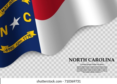 waving flag of North Carolina is a state of USA on transparent background. Template for banner or poster. vector illustration