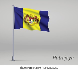 Waving flag of Putrajaya - state of Malaysia on flagpole. Template for independence day poster