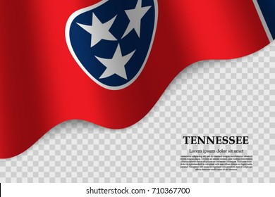 waving flag of Tennessee is a state of USA on transparent background. Template for banner or poster. vector illustration