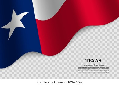 waving flag of Texas is a state of USA on transparent background. Template for banner or poster. vector illustration