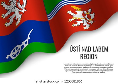 waving flag of Usti nad Labem Region is a region of Czech Republic on white background. Template for banner or poster.