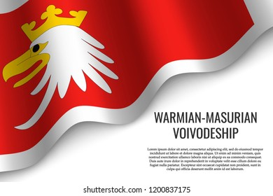 waving flag of Warmia-Masuria Province is a region of Poland on white background.