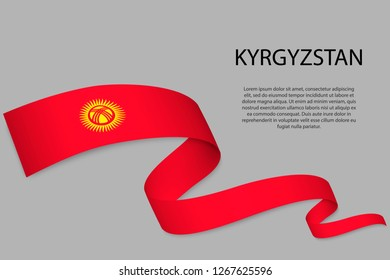 Waving ribbon or banner with flag of Kyrgyzstan. Template for independence day poster design