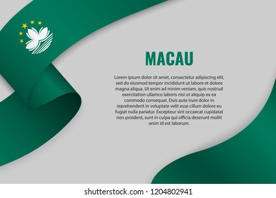 Waving ribbon or banner with flag of Macau. Template for poster design