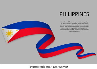 Waving ribbon or banner with flag of Philippines. Template for independence day poster design