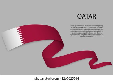 Waving ribbon or banner with flag of Qatar. Template for independence day poster design