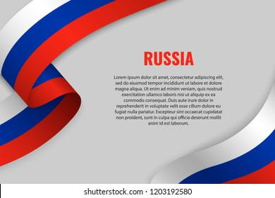 Waving ribbon or banner with flag of Russia. Template for poster design