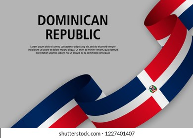 Waving ribbon with Flag of Dominican Republic, Template for Independence day banner. vector illustration