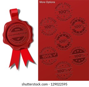 Wax Seal - Satisfaction Guarantee.  The EPS 10 version has all the options in place on separate layers. Switch layers on and off to achieve the desired result on seal, ribbon and stamp