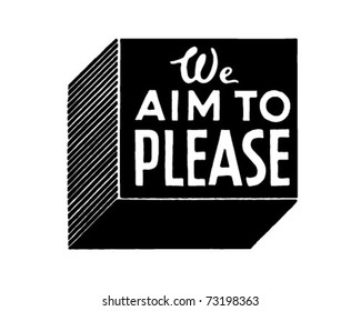 We Aim To Please - Retro Ad Art Banner