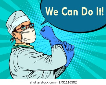we can do it a doctor in a protective suit. covid19 coronavirus epidemic. Pop art retro vector illustration 50s 60s style