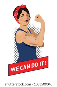 We can do it illustration. Woman Rosie rising up her fist. Woman shows her muscle. Symbol of feminism, girl power, women rights. Vector image of a female shows strong arm in retro pop art style.
