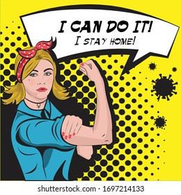 We Can Do It, Stay Home - slogan to prevent the coronavirus spread. Women power. Vector comic illustration.