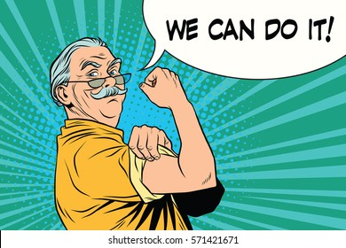 we can do it old man. Vintage pop art retro illustration. Oldies retired