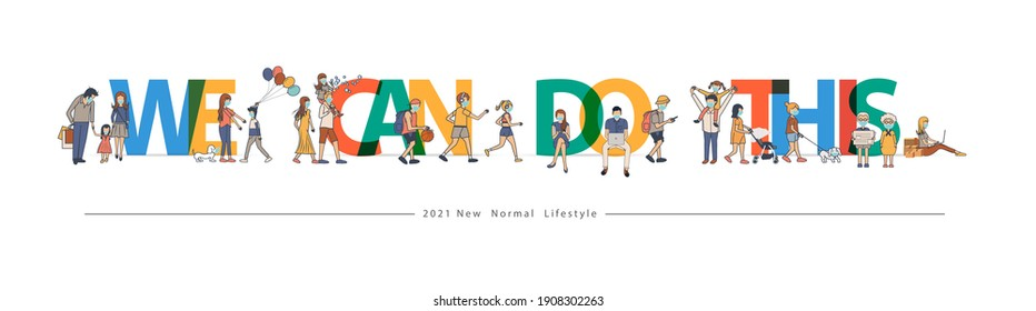 We can do this text design, With people wearing face mask during corona virus in flat big letters design. Vector illustration modern layout template