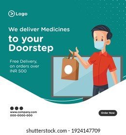 We deliver medicines to your doorstep banner design. Vector graphic illustration.