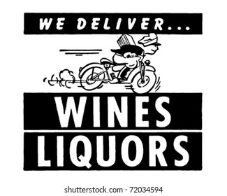 We Deliver Wines Liquors - Retro Ad Art Banner