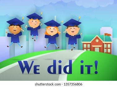We Did it graduation poster design. Cheerful students in graduation caps and gowns, road to school, grass, and city in background. Illustration can be used for banners, flyer, graduation party