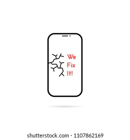 we fix it like phone repair service. concept of badge for service for mending mobile equipment or broken smartphone. flat linear trend modern logotype graphic art design isolated on white background