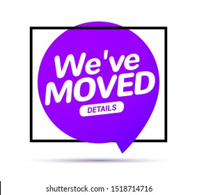 We have moved new office address icon location. Move change location announcement speaker concept.