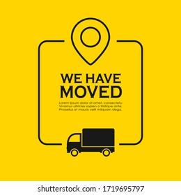 We have moved vector poster on yellow background