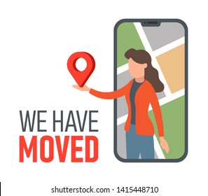 We have moved, web banner design. Change address, move office, new location concept. Pin map in hand of young business woman inside smartphone screen. Cartoon flat style vector illustration.