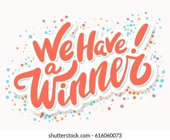 We have a Winner! Vector banner.