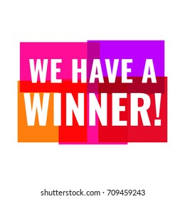 We have a winner! Vector illustration on white background.