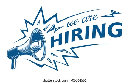 We are hiring  advertising sign with megaphone