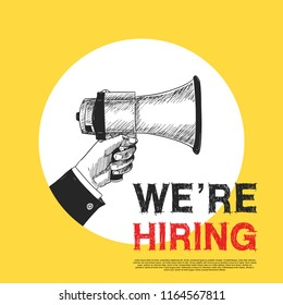 We are hiring concept design with hand holding megaphone hand drawing style yellow background.