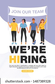 We are hiring concept. Recruitment agency. Group of people holding a flag with join our team word. Banner template. Vector illustration.