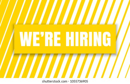 We are hiring job employee vacancy announcement banner on yellow stripe pattern background. Vector We are hiring poster design template for work recruitment agency design template