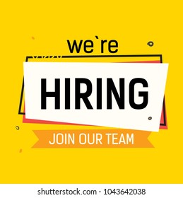 We are hiring, join our team lettering with abstract frame on yellow background. Inscription can be used for announcements, leaflets, posters, banners.