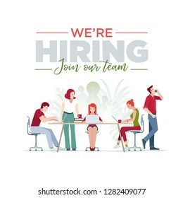 We are hiring, Join our team. Hiring and recruitment concept illustration and design. Casual business team working in office. Vector illustration.