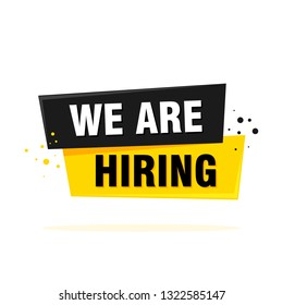We are hiring label sign. Black and yellow origami style sticker. Vector illustration.